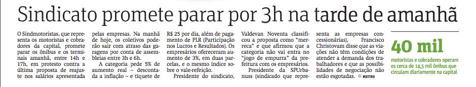 """METRO JORNAL:  """"Categoria pode parar por 3 horas"""", avisa Noventa"""
