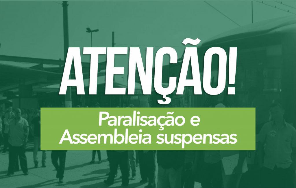 Campanha Salarial: Paralisação e assembleia são suspensas